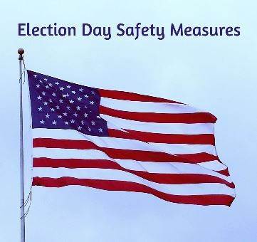 American Flag Election Day Safety Measures